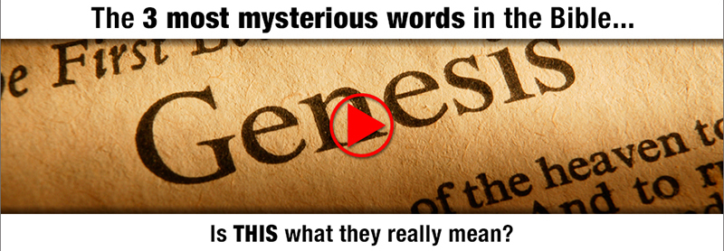 The 3 most mysterious words in the Bible... Is THIS what they really mean?